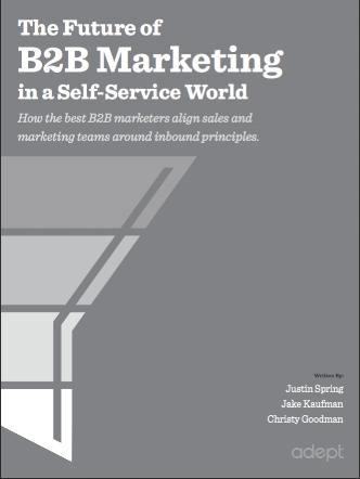 The Future of B2B Marketing in a Self-Service World