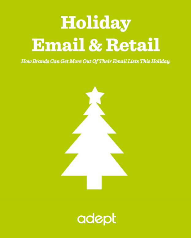 Holiday Email & Retail: How Brands Can Get More Out of Their Lists This Holiday