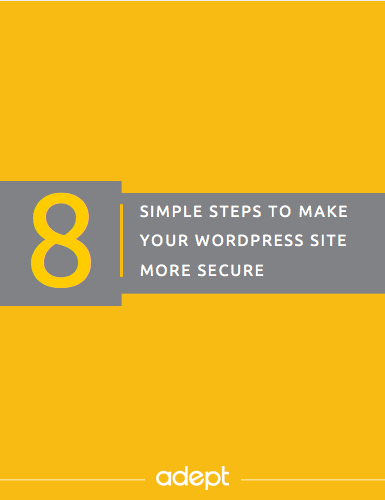 8 Simple Steps to Make Your WordPress Site More Secure