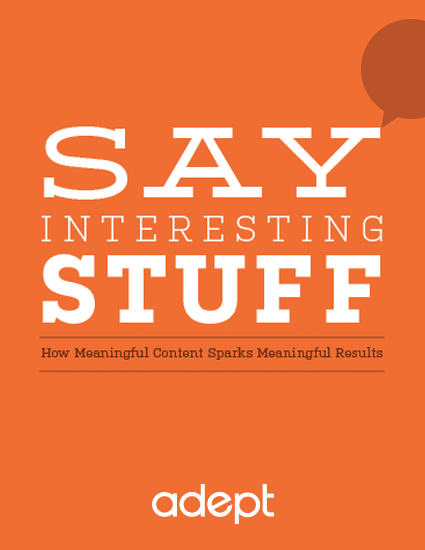 Say Interesting Stuff: How Meaningful Content Sparks Meaningful Results